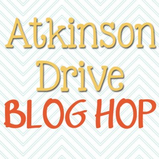 Atkinson Drive Blog Hop {Week 1}