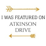 I Was Featured on Atkinson Drive