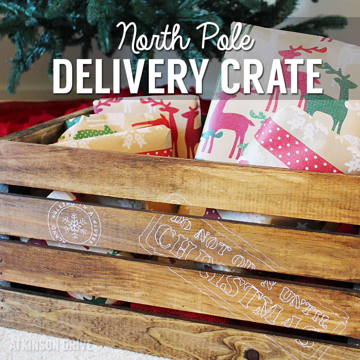 North Pole Christmas Gift Delivery Crate   Atkinson Drive